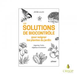 Les solutions de biocontrôle pour soigner les plantes du jardins - Jérôme JULLIEN