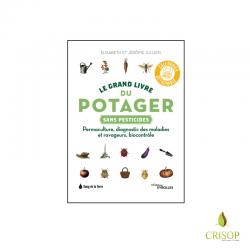 Le grand livre du potager sans pesticides - Elisabeth et Jérôme JULLIEN